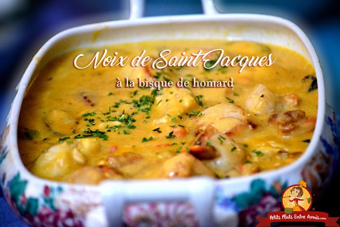 Noix de saint jacques la bisque de homard petits plats for Entree sympa entre amis