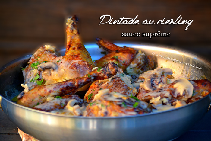 Pintade au Riesling sauce suprême | Pe Plats Entre Amis on