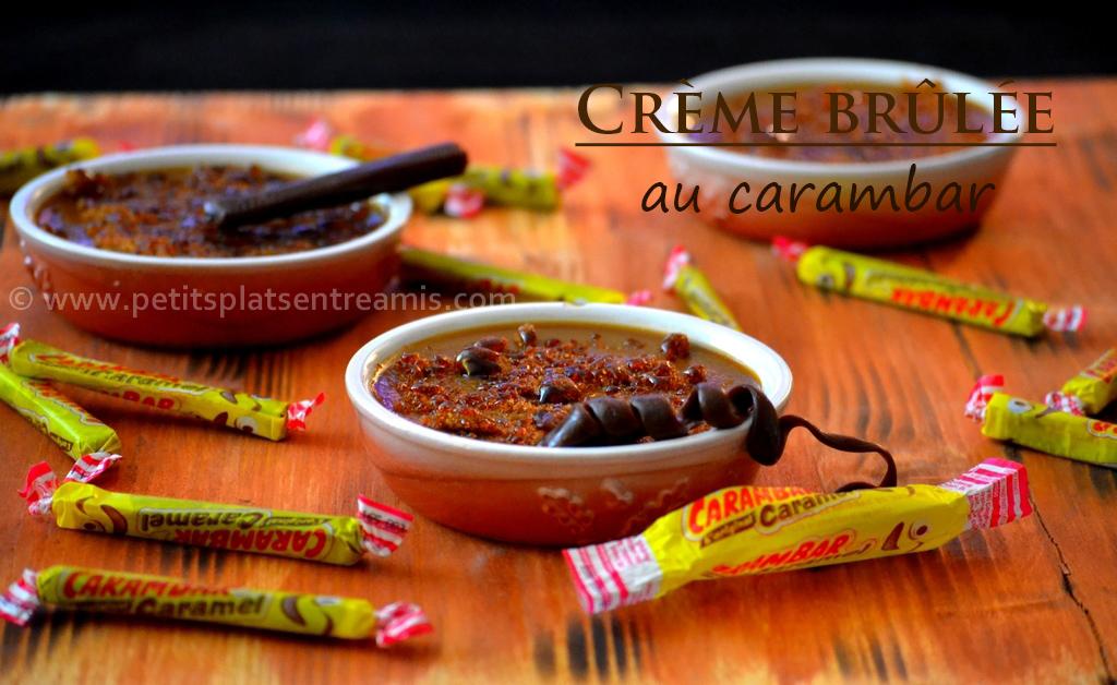 Crème brûlée aux carambars