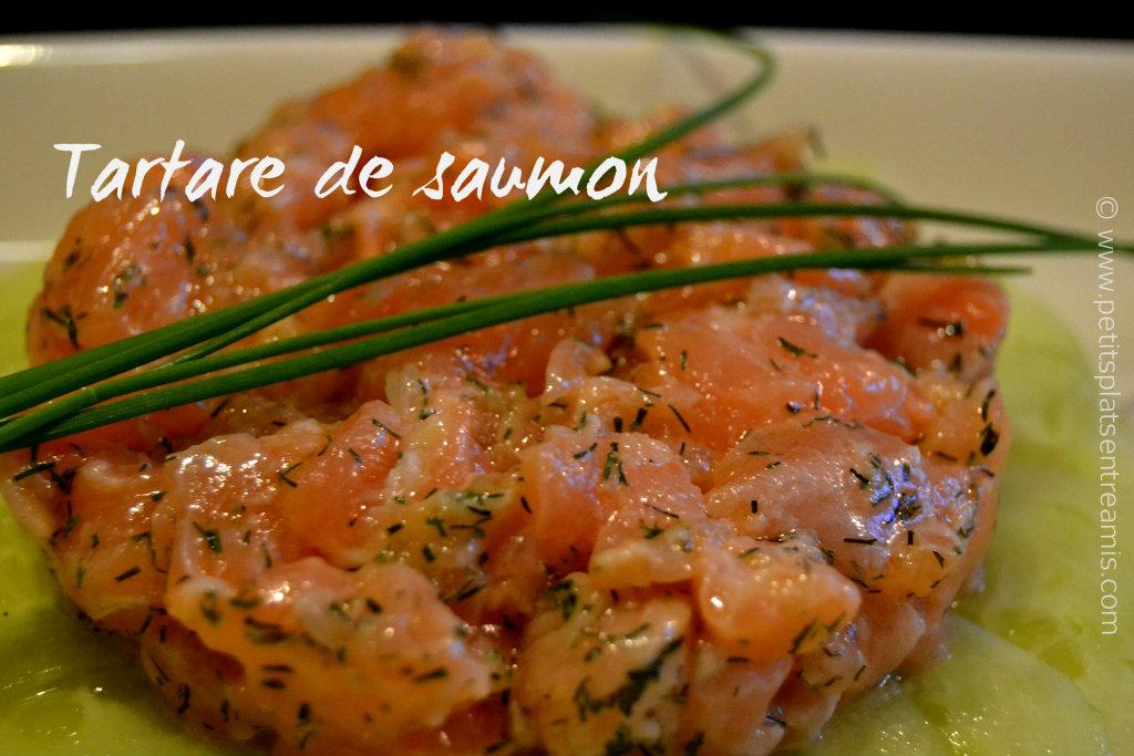 Tartare de saumon petits plats entre amis for Entree sympa entre amis