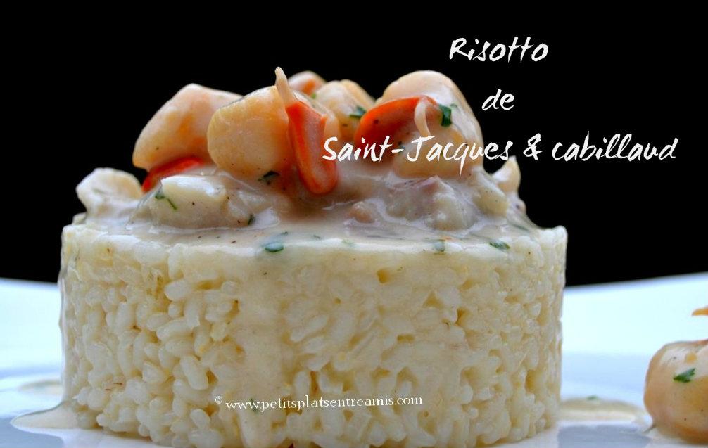Risotto de saint jacques et cabillaud petits plats entre for Petit plat facile a cuisiner