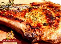 Côte de veau grillée, à l'estragon
