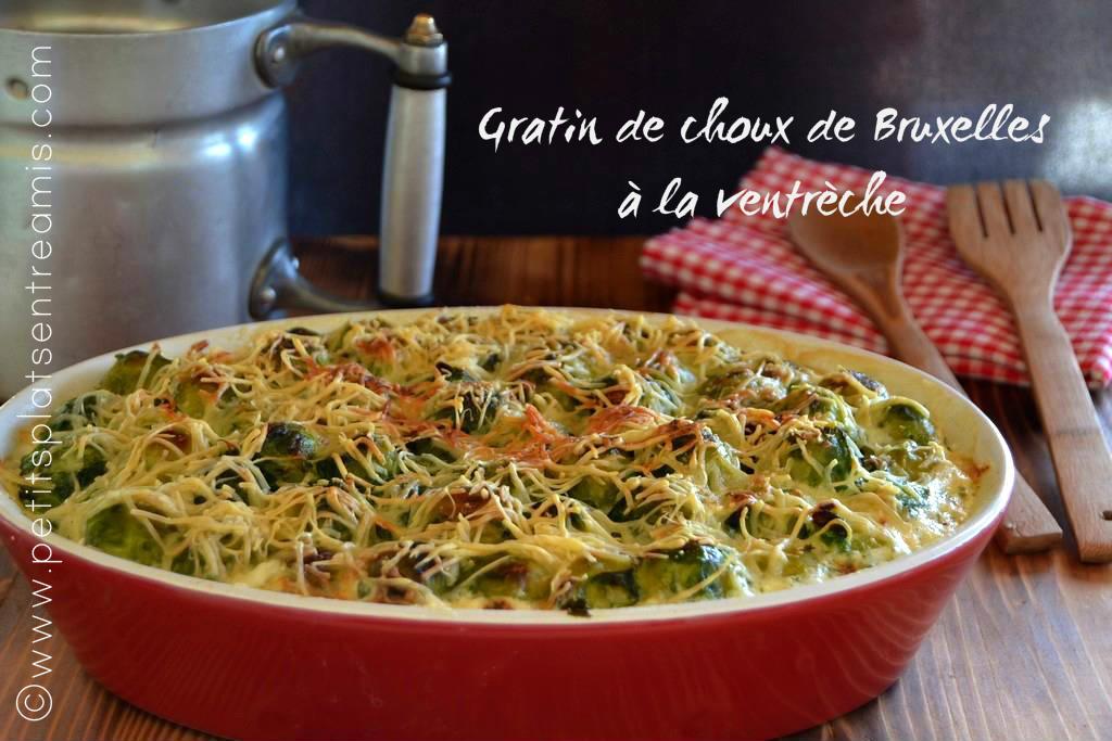 Gratin de choux de bruxelles la ventr che petits plats - Choux de bruxelles recette gratin ...
