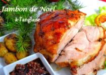 Jambon de Noël à l'anglaise –  Christmas ham