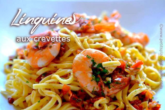 Linguines aux crevettes petits plats entre amis for Plat rapide entre amis
