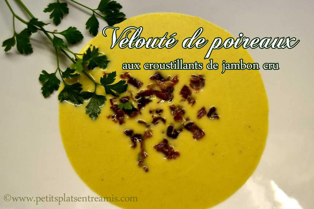 Velouté-de-poireaux-aux-croustillants-de-jambon-cru