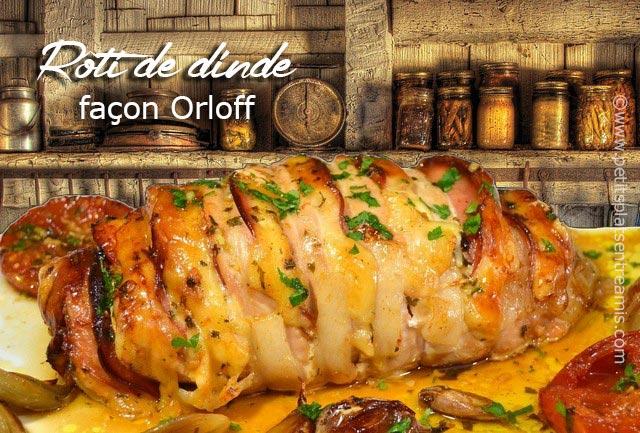 Recette-rôti-de-dinde-à-la-façon-Orloff