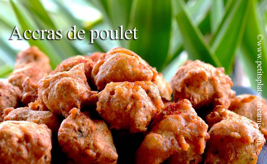 Accras de poulet petits plats entre amis for Plat unique convivial entre amis