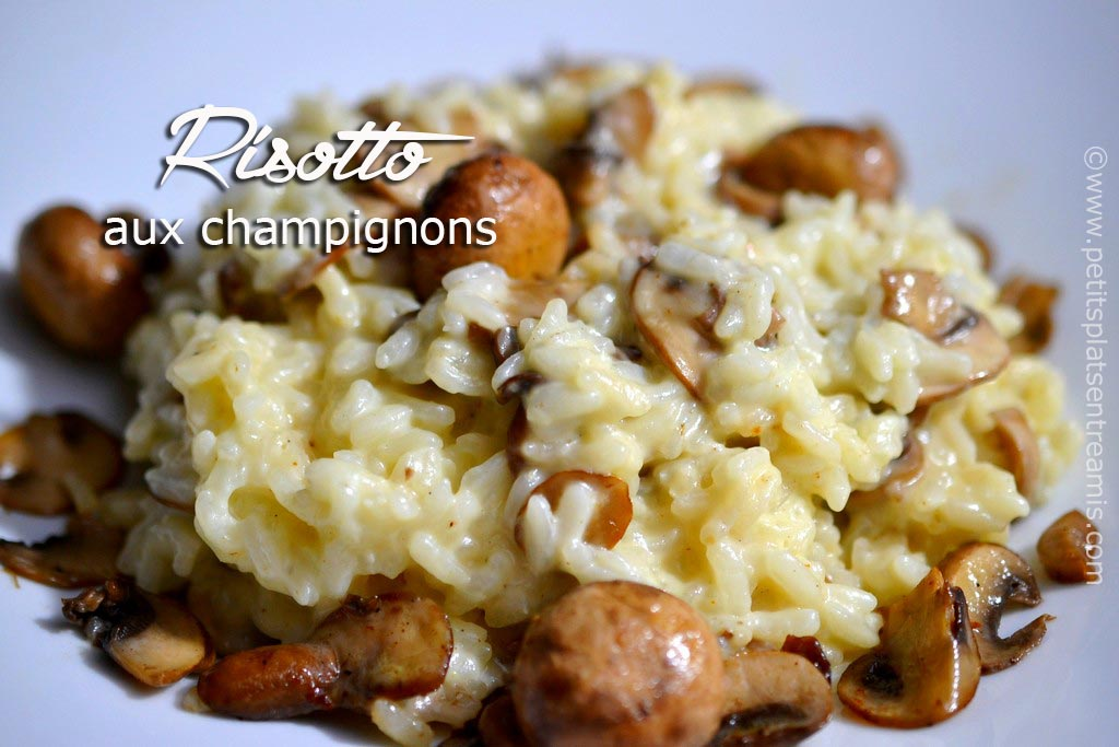 Risotto aux champignons la recette d licieuse et facile for Diner leger entre amis
