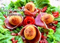 Oeufs panés au jambon cru