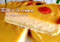 Tarte à la crème au sirop d'érable