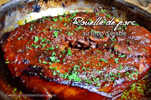 rouelle de porc au sirop d'érable   petits plats entre amis