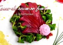 Coeur de saumon fumé à la betterave