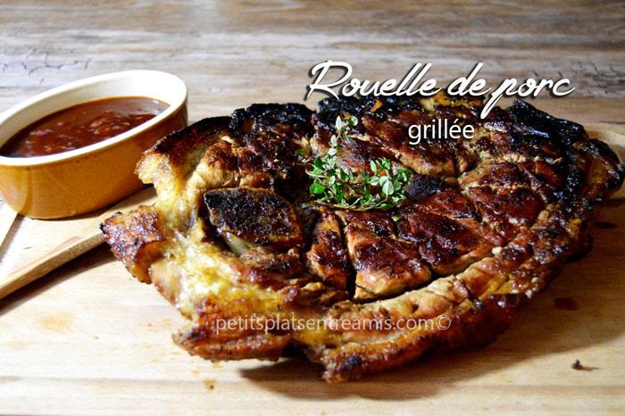 Rouelle de porc grill e petits plats entre amis - Carbonade de porc grillee ...