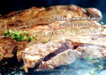 Basse côte de bœuf grillée à la plancha