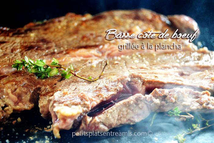 Basse c te de b uf grill e la plancha petits plats entre amis - Repas plancha entre amis ...