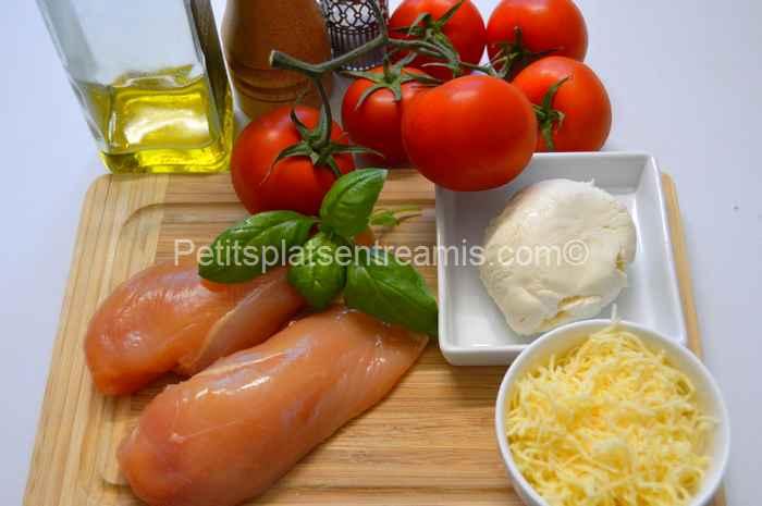 ingrédients pour poulet tomate mozzarella