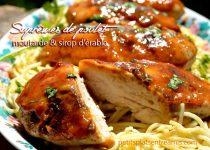 Suprêmes de poulet à la moutarde et au sirop d'érable