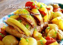 Rôti de porc à l'ananas et au jambon de Bayonne