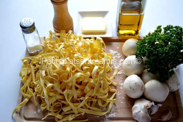 ingrédients tagliatelles aux champignons