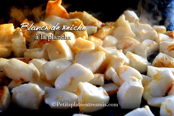 Blancs de seiche la plancha petits plats entre amis for Petit plat facile a cuisiner