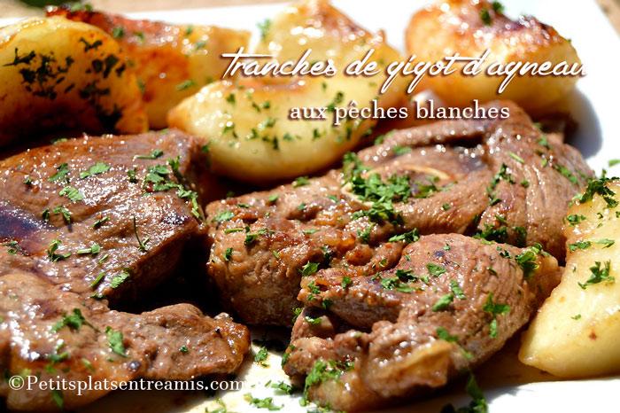 tranches-de-gigot-d'agneau-aux-pêches-blanches