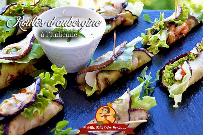 Recette de roul s d 39 aubergine l 39 italienne petits plats entre amis - Aubergine grillee a l italienne ...