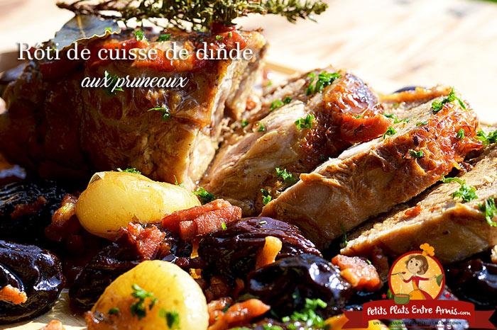 R ti de cuisse de dinde aux pruneaux petits plats entre amis - Comment cuisiner des cuisses de dinde ...