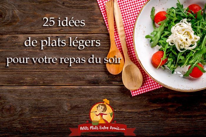 25 id es de plats l gers pour votre repas du soir petits. Black Bedroom Furniture Sets. Home Design Ideas