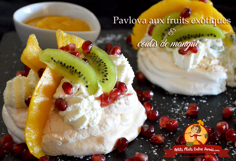 pavlova aux fruits exotiques et coulis de mangue