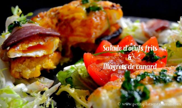 salade d'oeufs frits et magrets de canard