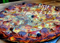 Pizza jambon et 3 fromages