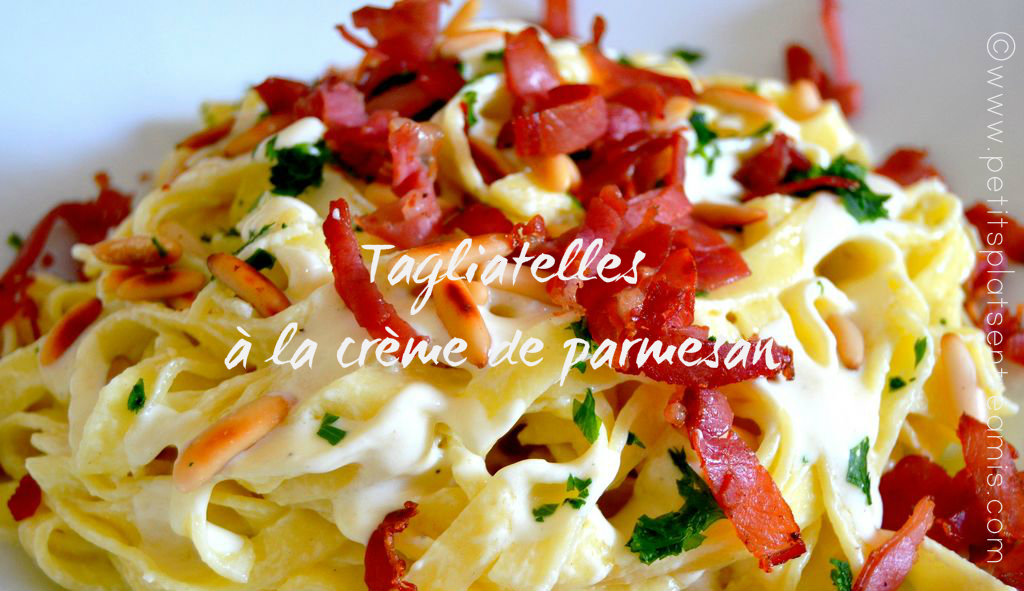 Tagliatelles à la crème parmesan