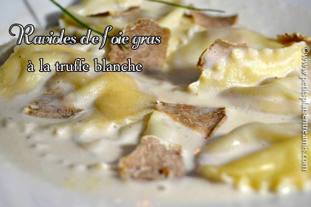 Ravioles de foie gras à la truffe blanche