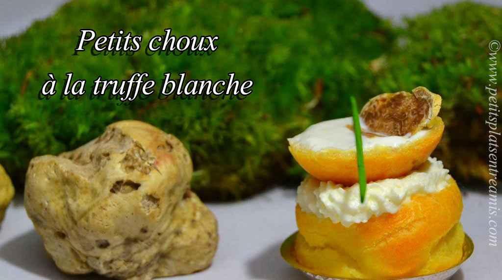 présentation petits choux à la truffe blanche