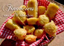 Financiers saucisse et reblochon