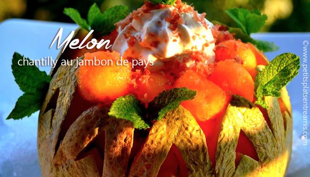 Melon Chantilly au jambon de pays