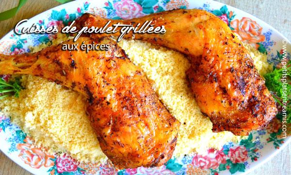 Cuisses de poulet grillées aux épices