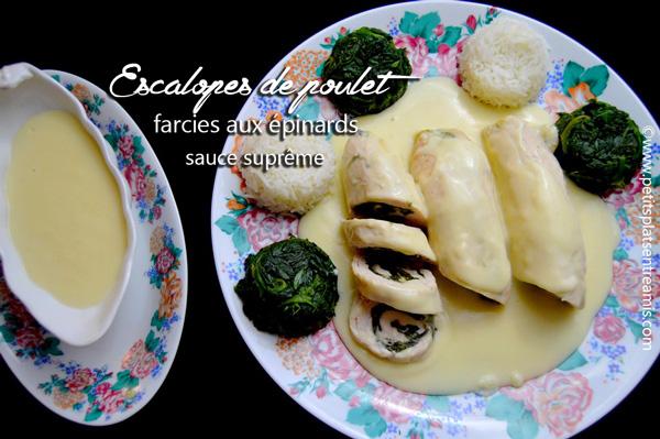 Escalopes de poulet farcies aux épinards sauce suprême
