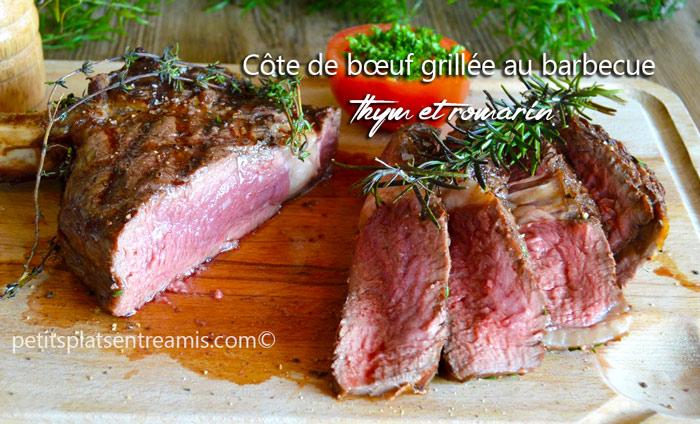 Côte de bœuf grillée au barbecue thym et romarin