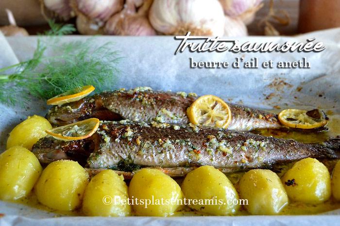 Truite saumonée au beurre d'ail et aneth