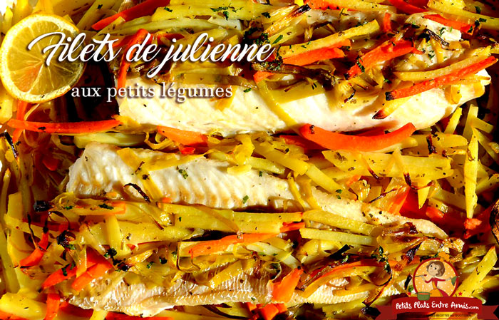 filets-de-julienne-aux-petits-legumes