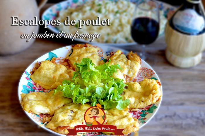 Escalopes de poulet au jambon et fromage