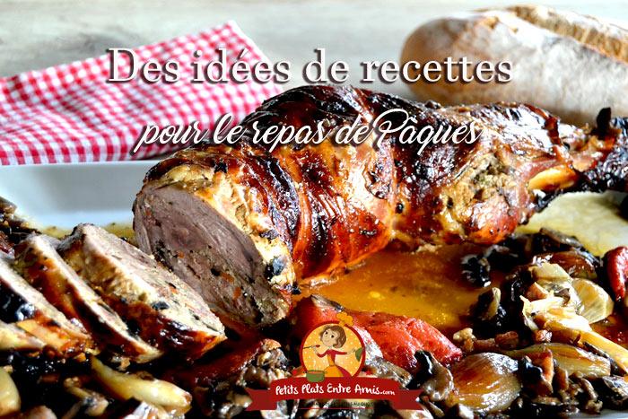 Des idées de recettes pour le repas de Pâques