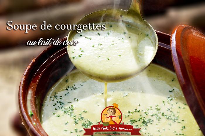 Soupe de courgettes au lait de coco