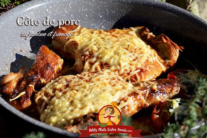 Côte de porc au jambon et fromage