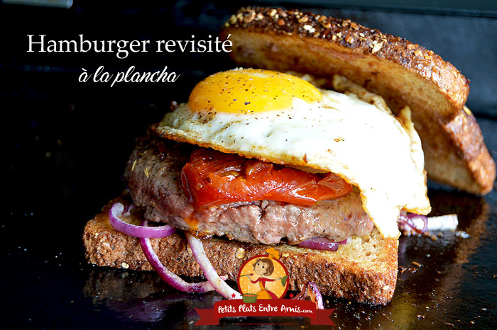 Hamburger revisité à la plancha