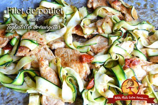 Filet de poulet aux tagliatelles de courgettes