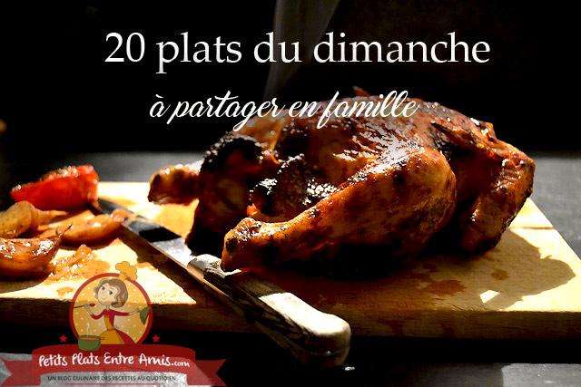 Idée Repas Dimanche 20 plats du dimanche à partager en famille | Petits Plats Entre Amis