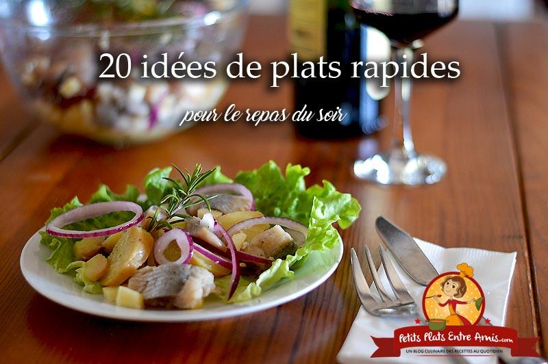 20 idées de repas rapides à préparer pour le soir